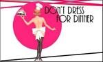 Don_t_Dress_For_Dinner
