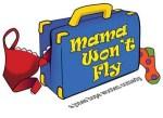 Mama_Won_t_Fly