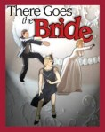There_Goes_the_Bride