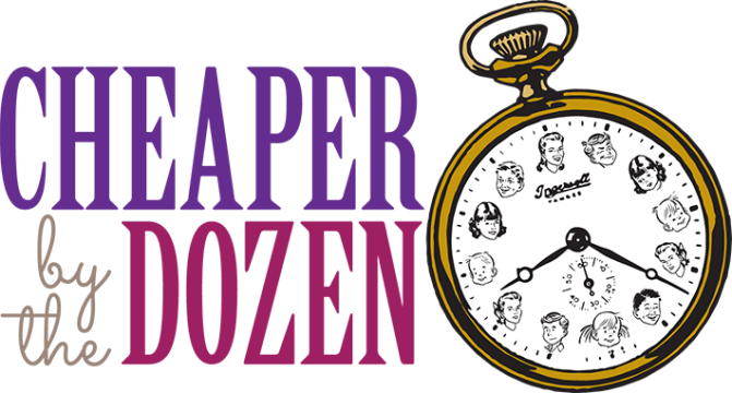 Cheaper by the Dozen February 10th to March 5th