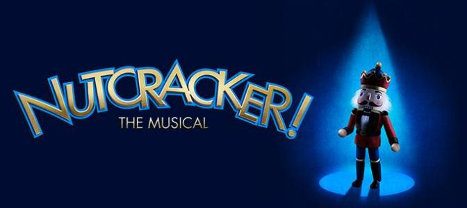 Nutcracker The Musical December 1 to 18